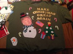 Trump Ugly Christmas Sweater; buy cheap sweatshirt from Walmart, print trump's face on iron-on paper;  glue gun the rest (you can cut up festive felt figures from Xmas stockings at the dollar store!). Total cost $10.