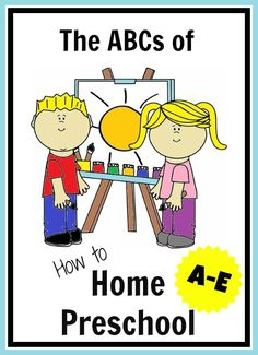 Homeschooling for preschool.