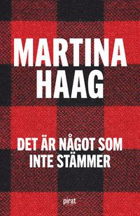 Det är något som inte stämmer by Martina Haag - It's a Mad Mad World Books To Read, My Books, Mad World, Magazine Articles, Music Tv, Movies To Watch, Audio Books, Literature, This Book