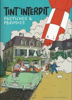 Tintin - Pastiches, parodies & pirates- Tint'interdit