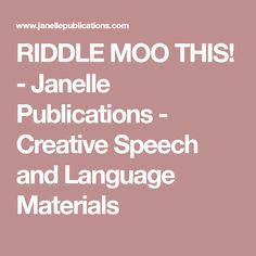RIDDLE MOO THIS! - Janelle Publications - Creative Speech and Language Materials