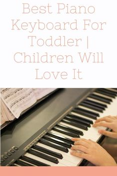 Do you know how to find the Best Piano Keyboard For Toddler? It isn't a simple job, and so we're aiming to assist you all step of the way. You can only dream of having plenty of time with your kids, Best Piano Keyboard, Voice Effects, Kids Piano, Learning Methods, Piano Keys, Toy Story Birthday, Karaoke, Songs, Children