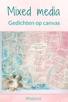 Mixed media. Gedichten op canvas. Crea cross uitdaging_ Gedichten Human Soul, Diy For Kids, Diys, Mixed Media, Canvas, Action, School, Tela, Group Action