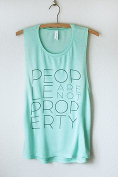 People Are Not Property Tank - $28   Sustainable wear by Sudara, combating sex trafficking in Bangladesh