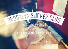 Brooklyn Supper Club.  Three different typefaces working as a team. This is a typographical threesome.