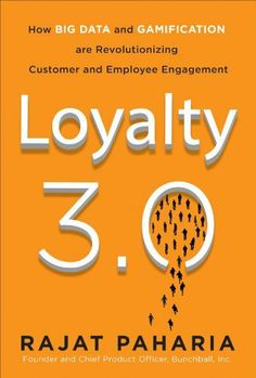 Loyalty 3.0: How Big Data and Gamification are Revolutionizing Customer and Employee Engagement by Rajat Paharia, http://www.amazon.com/gp/product/0071813373/ref=cm_sw_r_pi_alp_rk0crb1C72S89