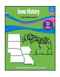 Iowa History is a literacy-based lesson aligned with the Common Core Standards.    This 26-page lesson teaches about the state's first people, famous explorers and Native American leaders, early government, important battles and wars in Iowa, and Iowa's journey to statehood.