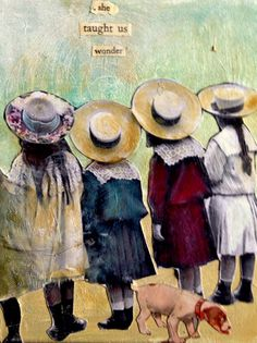 She taught us Wonder vintage girls mixed media by Heather Murray  aka MaudstarrArt
