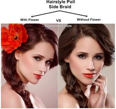 Hairstyle Poll: Side Braid with or without Flower ? Flower Hairstyles, Brunette Hair, Flowers In Hair, Haircolor, Highlights, Braids, Rose, Hair Styles, Fall
