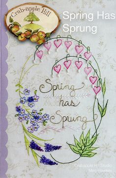 Spring Embroidery Pattern, Crabapple Hill Spring Has Sprung CAH277, Bleeding…