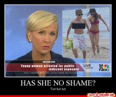 Other - Has She No Shame?