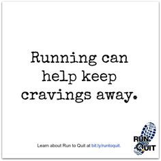Exercise has been shown to keep cravings and withdrawal symptoms away for up to 50 minutes after exercise. Visit runtoquit.ca to learn how you can be #smokefree and learn to run!