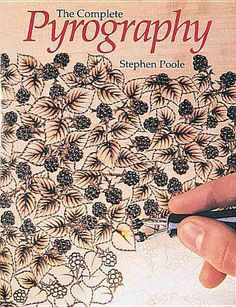 Get fired up and learn the latest! Whether youre new to pyrography or a skilled artisan, youll want this newest edition of Stephen Poole's bestseller, The Complete Pyrography. It is the go-to resource