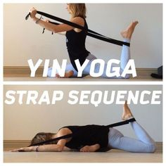Yoga Yin Yoga Sequence with the incorporated use of a yoga strap!Yin Yoga Sequence with the incorporated use of a yoga strap! Yoga Yin, Yin Yoga Sequence, Sup Yoga, Yoga Sequences, Yoga Meditation, Restorative Yoga Sequence, Yin Yoga Poses, Yoga Iyengar, Hatha Yoga