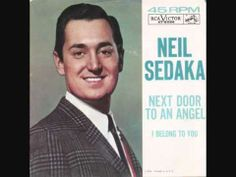 Fall of 1962 we were loving the new hit song from one of our favorites, Neil Sedaka. Here's that song which reached number 5 on the Billboard Hot 100 - 'Next Door to an Angel.'