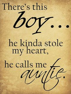 trendy birthday quotes for nephew trendy birthday quotes for nephew truths My Niece Quotes My Niece Quotes, Boy Quotes, Life Quotes, Baby Nephew Quotes, Aunt Sayings, Qoutes, Quotes About Aunts, Funny Aunt Quotes, Rolo