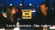 Lost in Translation - Film Analysis