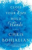 Close Your Eyes, Hold Hands by Chris Bohjalian,  I really enjoyed this story.  A tough, heartbreaking story about the lives ( especially Emily's) before and after a meltdown.  Really enjoyed the writing style.  I felt like I was part of a conversation with the main character.