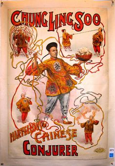Magician posters are amazingly wonderful pieces of imagination and craft. This fantastic one represents William Ellsworth Robinson in his alter ego as Chung Ling Soo. Vintage Labels, Vintage Ads, Vintage Posters, Graphics Vintage, Vintage Pop Art, Vintage Circus, Magician Art, Magic Card Tricks, Magic Illusions