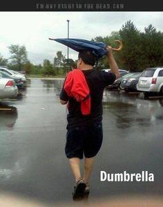 Dumbrella, I think I'll use that term. It's fitting! Lol