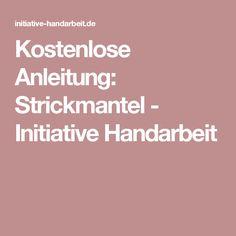 Kostenlose Anleitung: Strickmantel - Initiative Handarbeit