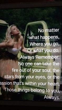 No one can take the fire out of your soul♠