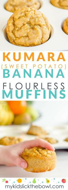 Kumara Sweet Potato Banana Muffins Flourless, gluten free no added sugar, perfect easy recipe for kids or baby led weaning. #muffins #babyledweaning #glutenfree #noaddedsugar #healthykids
