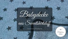 Du möchtest eine Babydecke selber nähen? Ich habe eine leichte Anleitung für eine Babydecke aus Sweatshirtstoff erstellt, mit der es dir auch gelingt!
