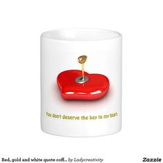 Red, gold and white quote coffee mug