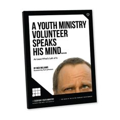 A Youth Ministry Volunteer Speaks His Mind...