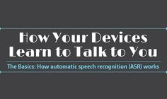 How Your Devices Learn to Talk to You #infographic ~ Visualistan