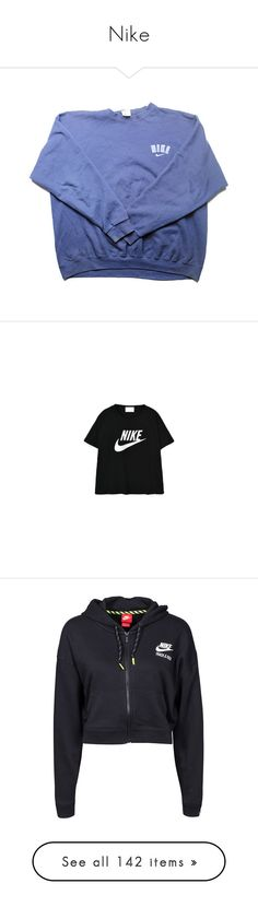 """Nike"" by i-smell-grunge ❤ liked on Polyvore featuring tops, hoodies, sweatshirts, sweaters, shirts, crewneck sweatshirt, blue shirt, crew neck shirt, blue sweatshirt and vintage shirts"
