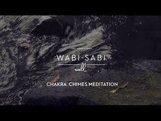 Wabi-Sabi Well Guided Chakra Chimes Meditation