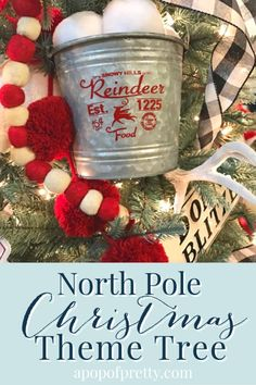 How to easily create a North Pole Themed Christmas Tree! With this theme tree, filled with North Pole inspired decorations, like Santa's reindeer, snowy animals, and Santa's village, you'll feel as if you just got off the Polar Express! Create this tree inexpensively with many handmade DIY tree decorations and affordable store-bought ornaments. #themetree #christmasdecor #christmastree