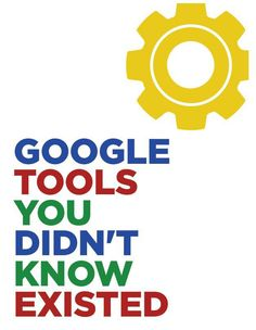 Little known Google tools you may find helpful.