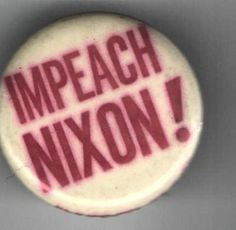 early 1970s pin IMPEACH NIXON ! Watergate era PROTEST