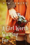 Free Kindle Book -  [Religion & Spirituality][Free] A Girl Worth Waiting For (The Worthy Series Book 1)