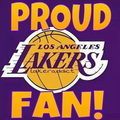 Proud Lakers Fan