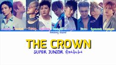 SUPER JUNIOR 슈퍼주니어 'The Crown' Color Coded Lyrics [Han/Rom/Eng] Siwon, Leeteuk, Color Coded Lyrics, Im Waiting For You, Watch The Originals, Google Play Music, The Crown, Super Junior, Apple Music