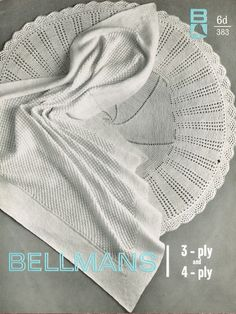 Bellmans 383    baby shawls    one round and one square    3 and 4 ply yarn