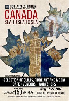 Canada - Sea to Sea to Sea - May Ailsa Craig Community Quilt Festival., Ailsa Craig, ON Maggie's Place, Canada 150, Quilt Festival, Fiber Art, Ontario, Annie, Centre, Road Trip, Workshop