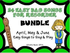 ***$3.50***LIMITED TIME***This product is great for DISTANCE LEARNING as well as the elementary Music classroom!Overview:This product contains the following RECORDER Easy BAG Songs for April, May & June. These have been bundled together.• 24 original BAG songs to Sing and PlayRECORDERS April's B... Spring Song, Summer Songs, Easy Bag, Simple Bags, Music Classroom, Music Teachers, Classroom Ideas, The Power Of Music, Music Education
