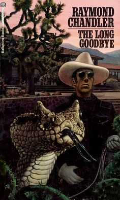 The Long Goodbye - Raymond Chandler - Ballantine Books.