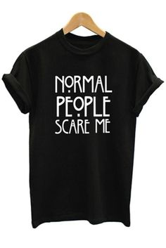 To look effortlessly stylish wear Normal People Scare Me print t-shirt on ! That will make you feel stylish and awesome. Available in 2 colors. Material: Cotton, Polyester Size: XS, S, M, L, XL, XXL P