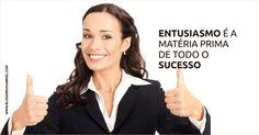 por onde começa o sucesso - entusiasmo