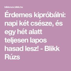 Érdemes kipróbálni: napi két csésze, és egy hét alatt teljesen lapos hasad lesz! - Blikk Rúzs Food And Drink, Health Fitness, Math Equations, Drinks, Diet, Beverages, Fitness, Drink, Beverage