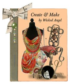 """""""Create & Make"""" by wickedangel ❤ liked on Polyvore featuring art and diybookcover"""
