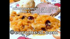 Kürbisgemüse mit Apfel und Cranberries Cranberries, Mashed Potatoes, Ethnic Recipes, Food, Eating Well, Apple, Food Food, Cooking, Whipped Potatoes
