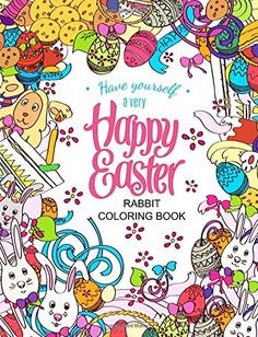 Easter Rabbit coloring book. Designs for adults, teens & kids.