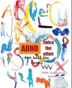 ADHD - Twice the effort for half the result